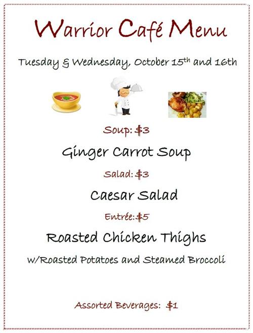 Warrior Cafe Menu October 15th and 16th